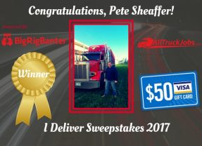Truck Driver Appreciation Week 2017 | I Deliver Sweepstakes Winner